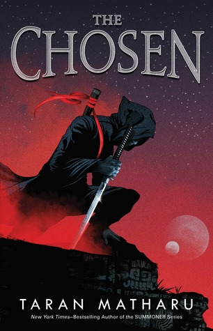 The Chosen by Taran Matharu