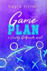 Game Plan (Varsity Girlfriends #4)