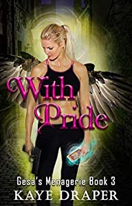 With Pride (Gesa's Menagerie, #3)