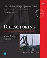 Refactoring: Improving the Design of Existing Code 2nd Edition