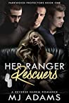 Her Ranger Rescuers: A Slow-Burn Military Romance (Parkwood Protectors Romance Book 1)