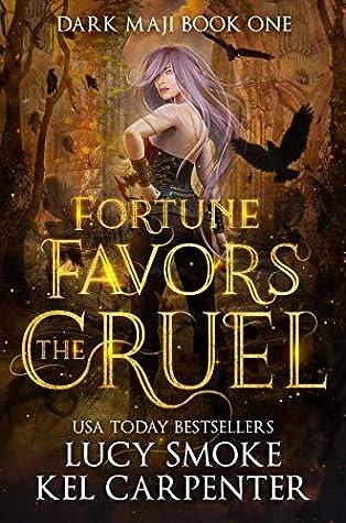 Fortune Favors the Cruel (Dark Maji #1)