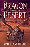 A Dragon from the Desert (The Dragonbond Saga #1)