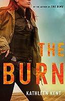 The Burn (Betty Rhyzyk, #2)