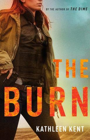 The Burn (Betty Rhyzyk, #2)