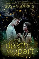 Until Death Do Us Part (Defy The Stars #2)