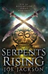 Serpents Rising (Eve of Redemption #3)