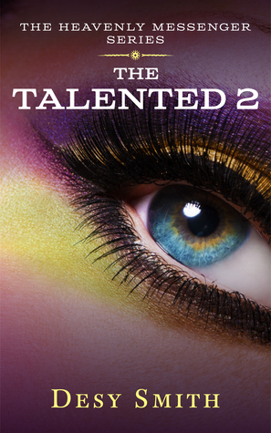 The Talented 2 (Heavenly Messenger #2)