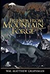 Friends from Mountain Forge