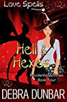 Hell and Hexes (Accidental Witches, #4)