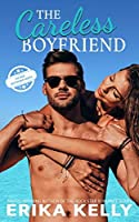 The Careless Boyfriend (The Bad Boyfriend series Book 3)
