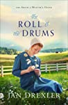 The Roll of the Drums (The Amish of Weaver's Creek, #2)