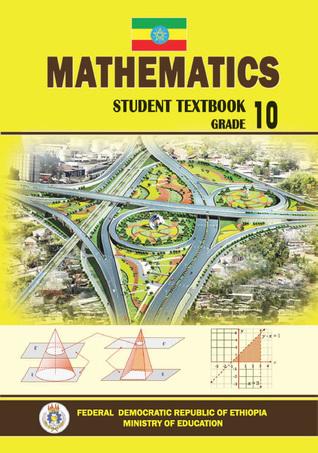 Ethiopia • Mathematics • Student Textbook • Grade 10