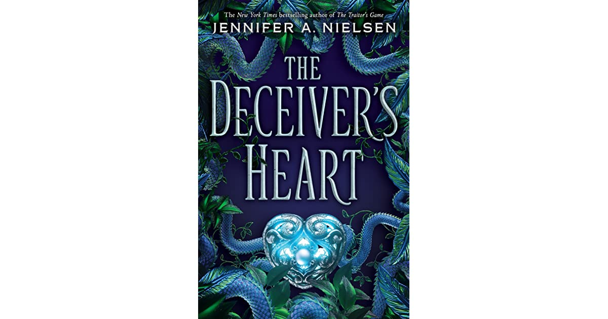The Deceiver S Heart By Jennifer A Nielsen