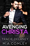 Avenging Christa by Tracie Delaney