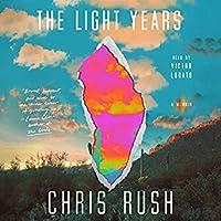 The Light Years: A Memoir