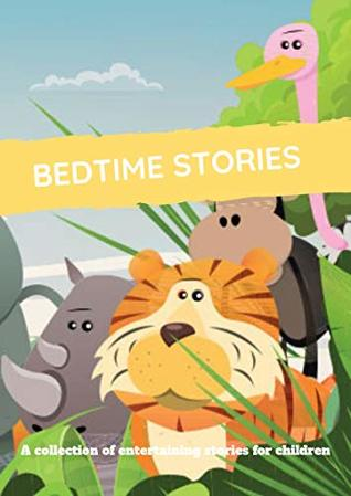 bedtime stories for kids. short stories for kids.mozaaaaa(cs): (childrens books)( fun bedtime stories for kids ages 2-12-Perfect for Bedti)