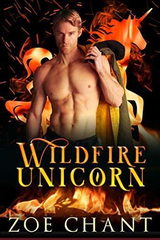Wildfire Unicorn (Fire & Rescue Shifters: Wildfire Crew #2)