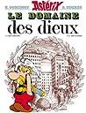 Astérix - Le Domaine des dieux - n°17 by René Goscinny