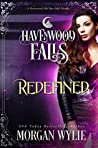 Redefined (Havenwood Falls #25)
