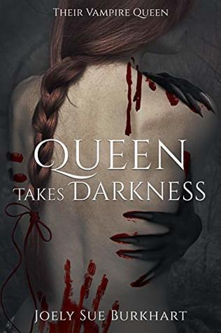Queen Takes Darkness (Their Vampire Queen, #6.5)