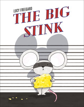 The Big Stink by Lucy Freegard