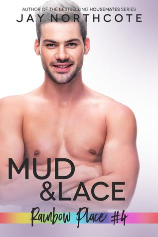 Mud & Lace (Rainbow Place, #4)