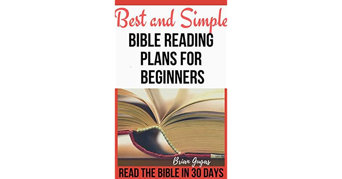 Best and Simple Bible Reading Plans for Beginners: Read the
