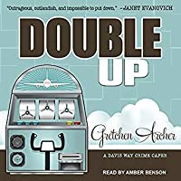 Double Up (Davis Way Crime Caper, #6)