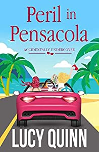 Peril in Pensacola (Accidentally Undercover #1)