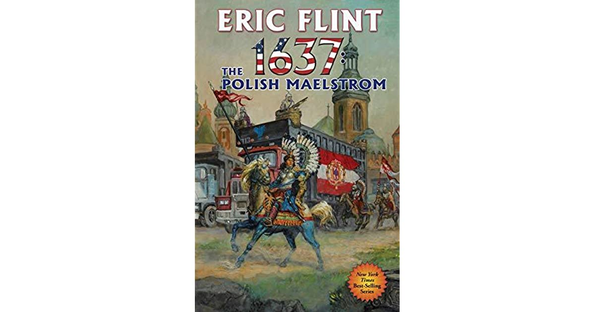 1637: The Polish Maelstrom (Ring of Fire #26) by Eric Flint