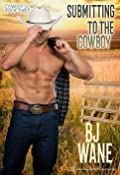 Submitting to the Cowboy (Cowboy Doms, #3)