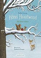 Un hiver si doux (Hôtel Heartwood, #2)