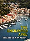 The Enchanted April (Classics To Go)
