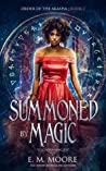 Summoned By Magic (Order of the Akasha, #1)