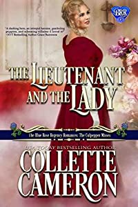 The Lieutenant and the Lady (The Blue Rose Regency Romances: The Culpepper Misses, #5)