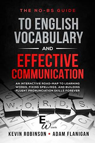 The No-BS guide to English Vocabulary and Effective Communication