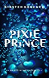The Pixie Prince: An Affinities Novella (The Affinities)
