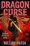 Dragon Curse (Shadow Detective, #10)