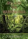 Skills of the Warramunga (Warramunga Trilogy Book 3)