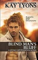 Blind Man's Bluff (Stone Gap Mountain #1)