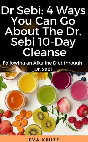 Dr Sebi: 4 Ways You Can Go About The Dr  Sebi 10-Day Cleanse