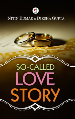 So-called love story by Nitin Kumar