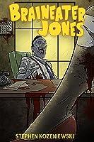 Braineater Jones
