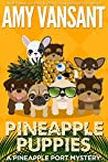 Pineapple Puppies (Pineapple Port Mysteries #9)
