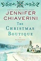 The Christmas Boutique (Elm Creek Quilts #21)