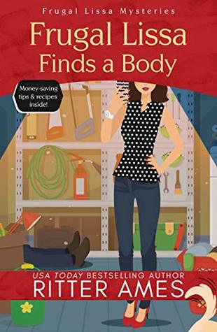 Frugal Lissa Finds a Body by Ritter Ames