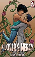 A Lover's Mercy (The Superheroine Collection Book 5)