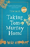 Taking Tom Murray Home by Tim Slee