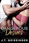 Dangerous Desires (Dangerous Beauty, #2)